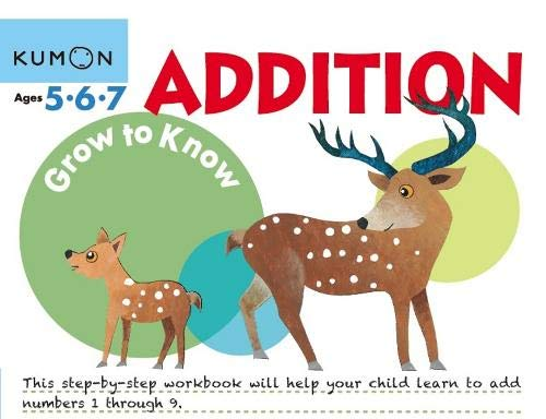Grow to Know: Addition (Ages 5 6 7 ) (Grow to Know Workbooks)